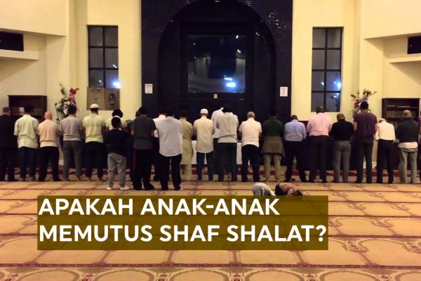 Anak Kecil Ikut Shalat Jama'ah Di Masjid, Apakah Memutus Shaf?