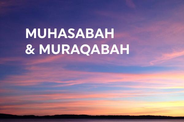 Muhasabah dan Muraqabah (1): Tingkatan Pertama, Musyarathah