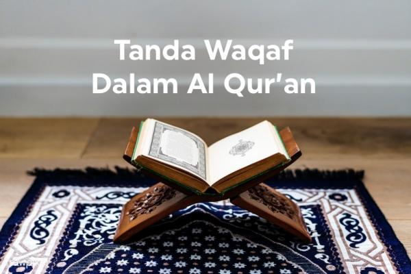 Fatwa Ulama: Tanda Waqaf Dalam Al Qur'an