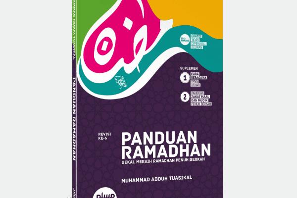 """Buku Gratis: """"Panduan Ramadhan, Bekal Meraih Ramadhan Penuh Berkah"""" 1436H 15.000 Eksemplar"""
