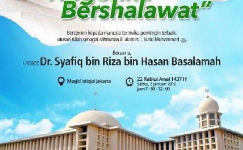 "Tabligh Akbar ""Negeriku Bersholawat"" (Jakarta, 22 Rabiul Awal 1437)"