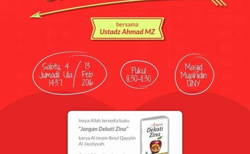 "Kajian Mahasiswa ""Agar Cintaku Tak Salah Arah"" (Yogyakarta, 5 Jumadal Ula 1437H)"