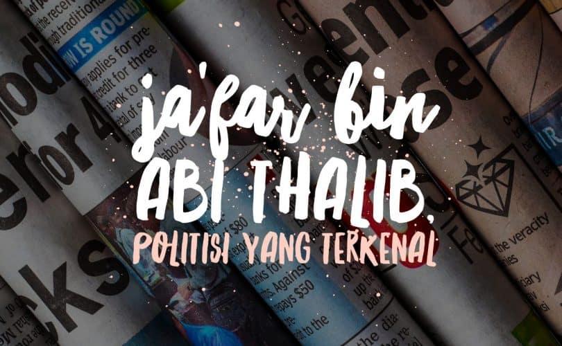 Ja'far Bin Abi Thalib, Sang Politisi Terkenal