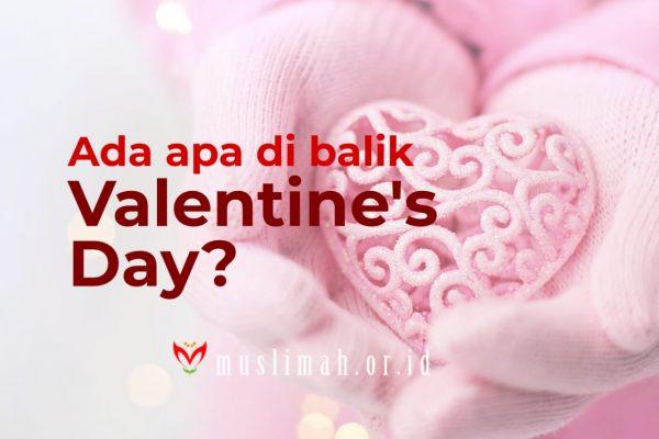 Ada Apa di Balik Valentine's Day ?