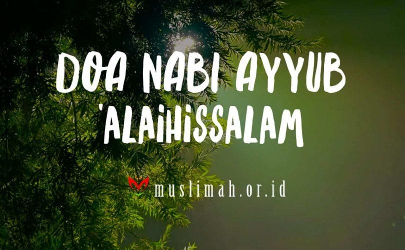 Seuntai Hikmah Doa Nabi Ayyub 'alaihissalam