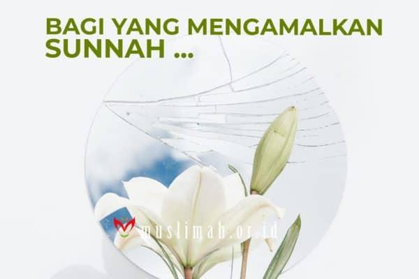 Bagi Yang Mengamalkan Sunnah Nabi, Ini Masanya Ujian Kesabaran