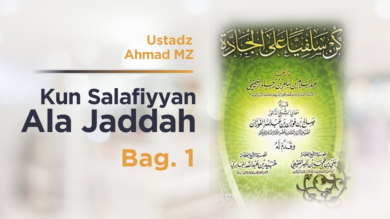 Kun Salafiyyan 1