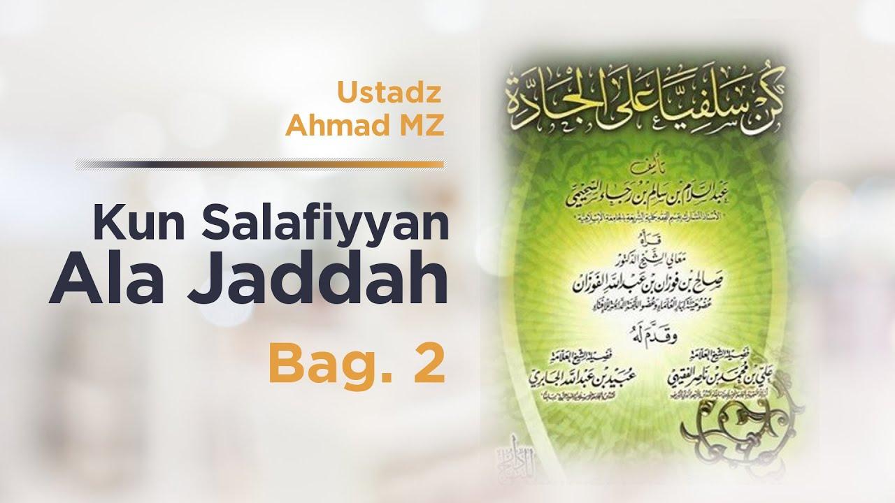 Kun Salafiyyan 2