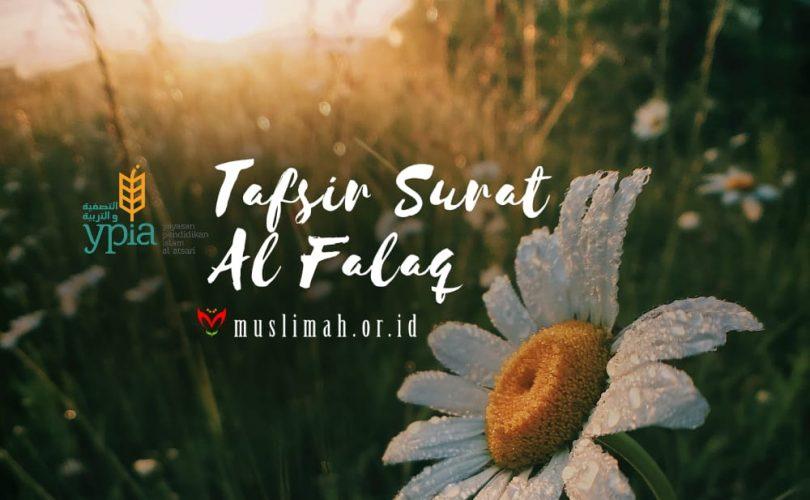 Tafsir Surat Al-Falaq