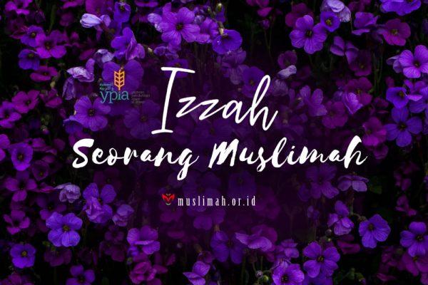 Izzah Seorang Muslimah