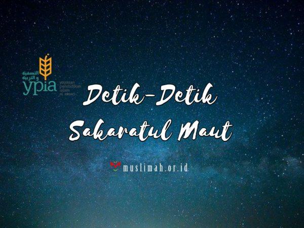 Detik-Detik Sakaratul Maut