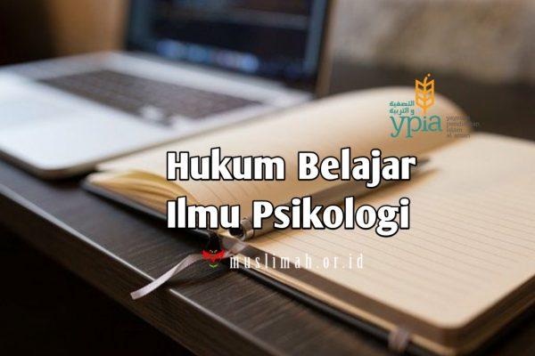 Hukum Belajar Ilmu Psikologi
