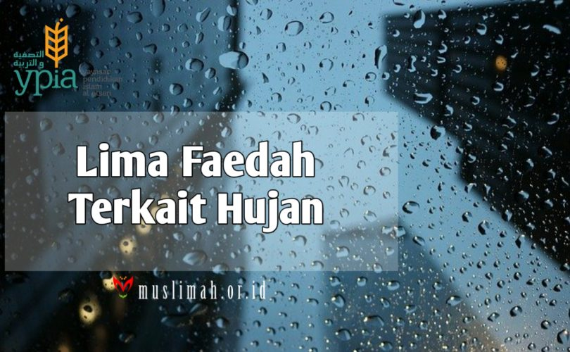 Lima Faedah Terkait Hujan