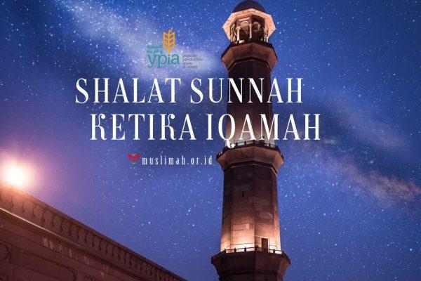 Shalat Sunnah Ketika Iqamah